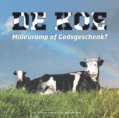 Afbeeldingen van De koe, milieuramp of Godsgeschenk?