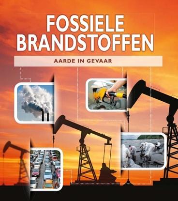 Afbeeldingen van Aarde in gevaar Fossiele brandstoffen
