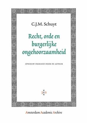 Afbeeldingen van Amsterdam Academic Archive Recht, orde en burgerlijke ongehoorzaamheid
