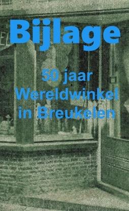 Afbeeldingen van 1969-2019 VIJFTIG JAAR WERELDWINKEL, bijlage