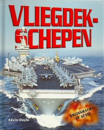 Afbeeldingen van Krijgsmacht in actie Vliegdekschepen