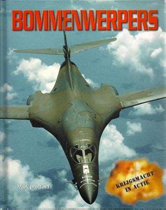 Afbeeldingen van Krijgsmacht in actie Bommenwerpers
