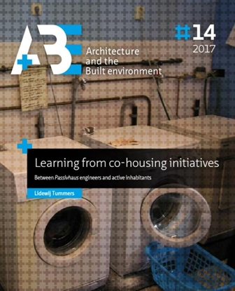 Afbeeldingen van A+BE Architecture and the Built Environment Learning from co-housing initiatives