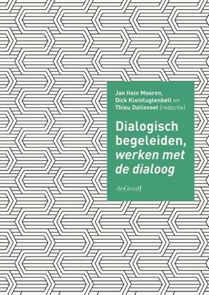 Afbeeldingen van Dialogisch begeleiden, werken met de dialoog