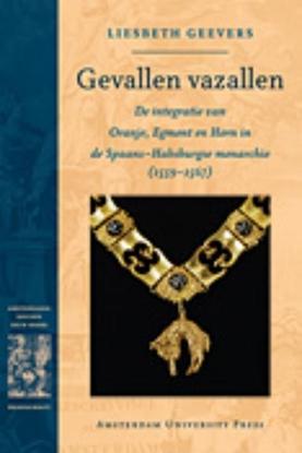 Afbeeldingen van Amsterdamse Gouden Eeuw Reeks Gevallen vazallen