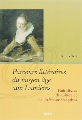 Afbeeldingen van Parcours littéraires du moyen âge aux Lumières