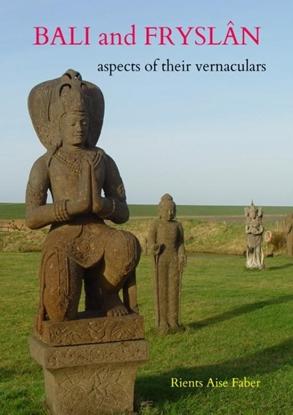 Afbeeldingen van Bali and Fryslân: aspects of their vernaculars