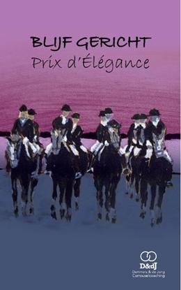 Afbeeldingen van Blijf Gericht - Prix d'Élegance