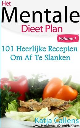 Afbeeldingen van 101 Heerlijke dieetrecepten voor een platte buik Deel 1
