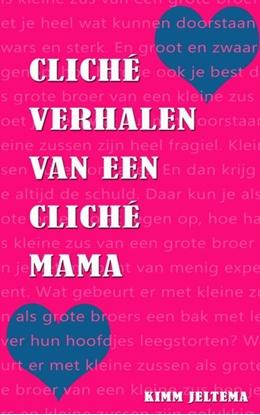 Afbeeldingen van Cliche verhalen van een cliche mama