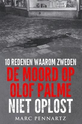 Afbeeldingen van 10 Redenen waarom Zweden de moord op Olof Palme niet oplost