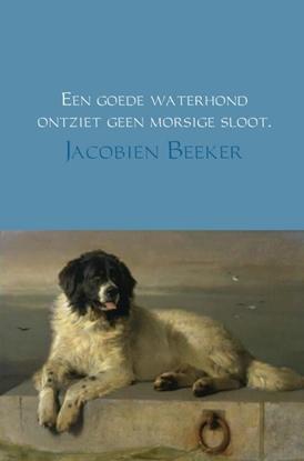 Afbeeldingen van Een goede waterhond ontziet geen morsige sloot