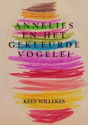 Afbeeldingen van Annelies en het gekleurde vogelei