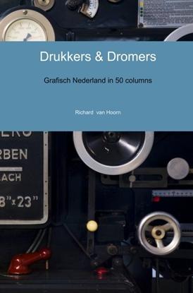 Afbeeldingen van Drukkers & Dromers
