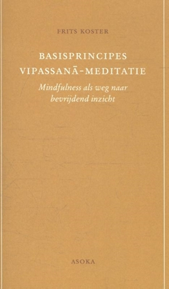 Afbeeldingen van Basisprincipes Vipassana-meditatie