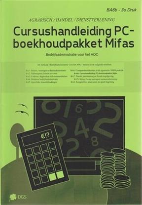 Afbeeldingen van Bedrijfsadministratie voor het AOC Cursushandleiding PC-boekhoudpakket Mifas