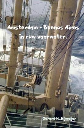 Afbeeldingen van Amsterdam - Buenos Aires in ruw vaarwater.