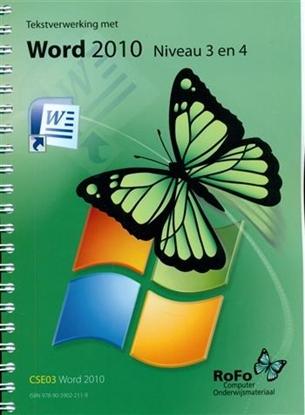 Afbeeldingen van CSE03 Tekstverwerking Word 2010 Niveau 3 en 4