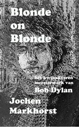 Afbeeldingen van Blonde On Blonde