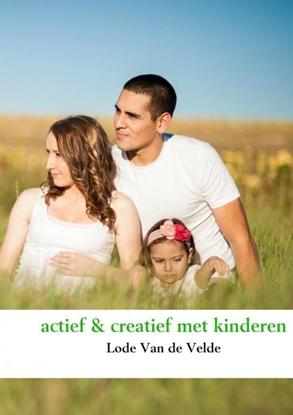 Afbeeldingen van Actief & creatief met kinderen