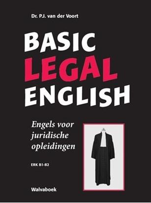 Afbeeldingen van Basic legal English Engels voor juridische opleidingen- ERK B1-B2