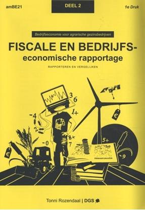 Afbeeldingen van Bedrijfseconomie voor agrarische gezinsbedrijven Fiscale en bedrijfseconomische rapportage 2 Rapporteren en vergelijken