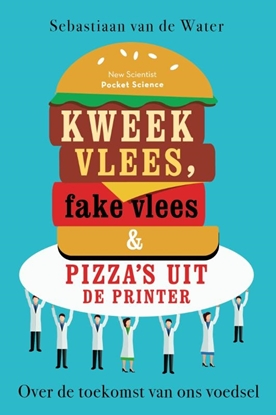 Afbeeldingen van Pocket Science Kweekvlees, fake vlees en pizza's uit de printer