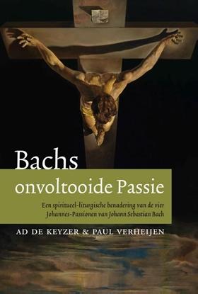 Afbeeldingen van Bachs onvoltooide passie