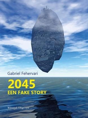 Afbeeldingen van 2045. Een fake story