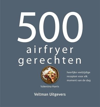 Afbeeldingen van 500 airfryer gerechten