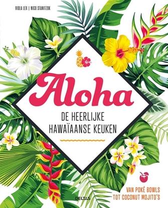 Afbeeldingen van Aloha - De heerlijke Hawaïaanse keuken