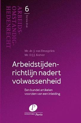 Afbeeldingen van Arbeidsomstandighedenrecht Arbeidstijdenrichtlijn nadert volwassenheid