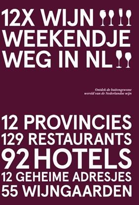 Afbeeldingen van 12x Wijn Weekendje Weg in NL