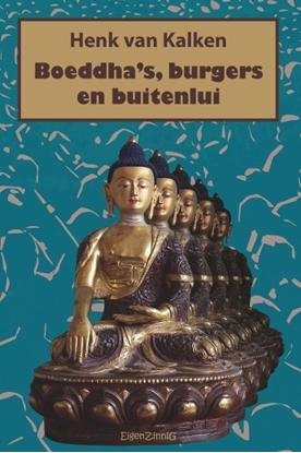 Afbeeldingen van Boeddha's, burgers en buitenlui