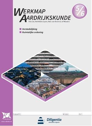 Afbeeldingen van Werkmap Aardrijkskunde 5/6 Verstedelijking en Ruimtelijke Ordening