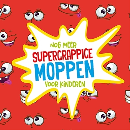 Afbeeldingen van Moppen voor kinderen Nog meer supergrappige moppen voor kinderen