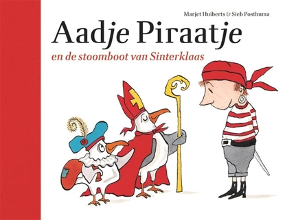 Afbeeldingen van Aadje Piraatje Aadje Piraatje en de stoomboot van Sinterklaas