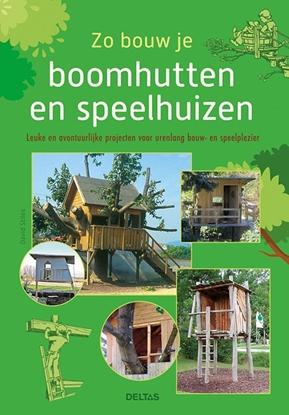 Afbeeldingen van Zo bouw je boomhutten en speelhuizen